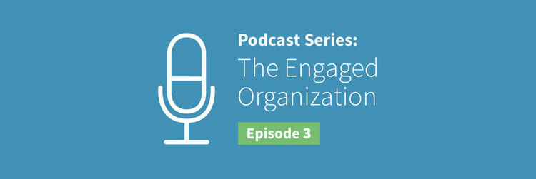EO Podcast #3: The Power of an Engaged Purpose