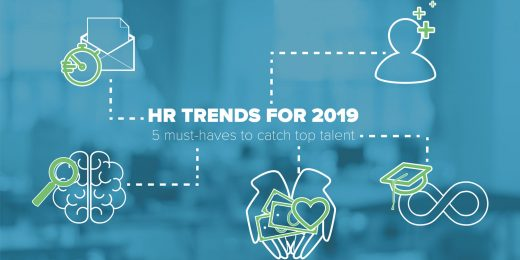 HR Trends for 2019: 5 must-haves to catch top talent