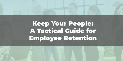New Ebook | Keep Your People: A Tactical Guide for Employee Retention